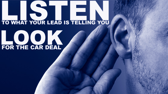 Listen to what a lead is telling you